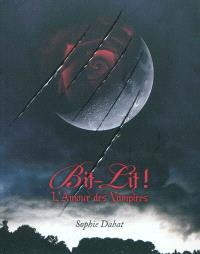 Bit-lit ! : l'amour des vampires