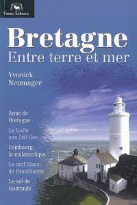Bretagne : entre terre et mer