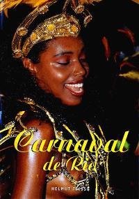 Carnaval de Rio : le grand défilé