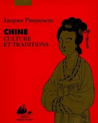 Chine : culture et traditions