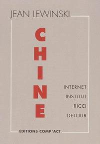 Chine : Internet, Institut, Ricci, Détour