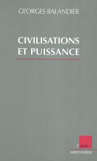 Civilisation et puissance
