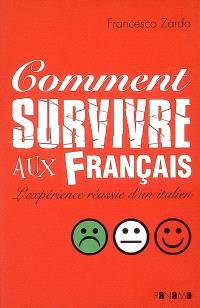 Comment survivre aux Français : l'expérience réussie d'un Italien