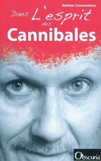 Dans l'esprit des cannibales