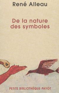 De la nature des symboles : introduction à la symbolique générale