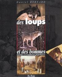 Des loups et des hommes : histoire et traditions populaires