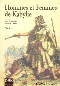 Dictionnaire biographique de la Kabylie. Volume 1, Hommes et femmes de Kabylie
