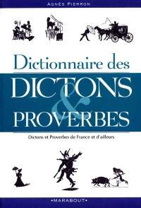 Dictionnaire des dictons et des proverbes