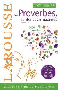 Dictionnaire des proverbes, sentences & maximes