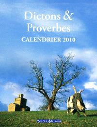 Dictons & proverbes : calendrier 2010