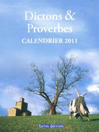 Dictons & proverbes : calendrier 2011