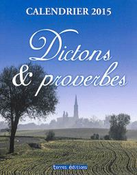 Dictons & proverbes : calendrier 2015
