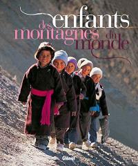 Enfants des montagnes du monde