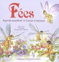 Fées : agenda perpétuel, carnet d'adresses