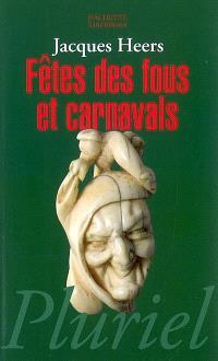 Fêtes des fous et carnavals