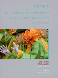 Fêtes et traditions populaires en Languedoc-Roussillon et Aveyron