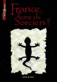 France, terre de sorciers ?