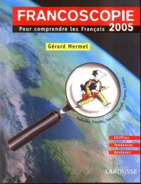 Francoscopie 2005 : le point sur la vie et les avis des Français