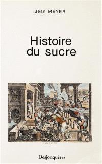Histoire du sucre