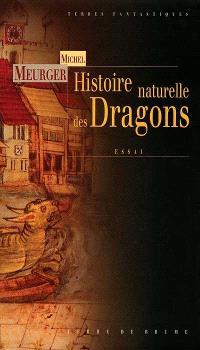 Histoire naturelle des dragons