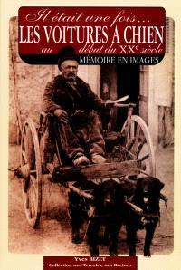 Il était une fois les attelages à chien au début du XXe siècle