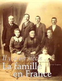 Il y a un siècle, la famille en France