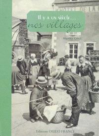 Il y a un siècle, nos villages