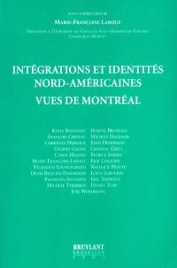 Intégrations et identités nord-américaines vues de Montréal 1995-2000