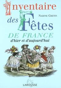Inventaires des fêtes de France : d'hier et d'aujourd'hui