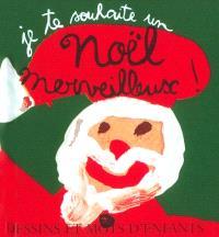 Je te souhaite un merveilleux Noël