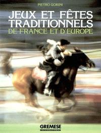 Jeux et fêtes traditionnels de France et d'Europe