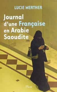 Journal d'une Française en Arabie Saoudite