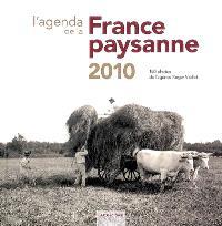 L'agenda de la France paysanne 2010 : 180 photographies de l'agence Roger-Viollet à redécouvrir