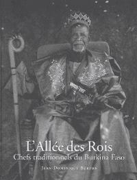L'allée des rois : chefs traditionnels du Burkina Faso