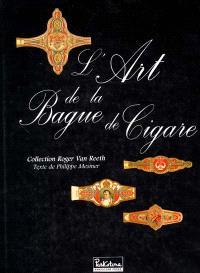 L'art de la bague de cigare