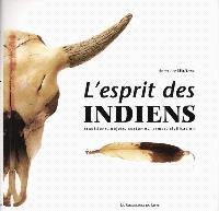 L'esprit des Indiens