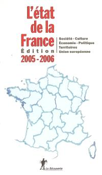 L'état de la France 2005-2006 : société, culture, économie, politique, territoires, Union européenne