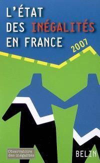 L'état des inégalités en France, 2007