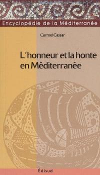 L'honneur et la honte en Méditerranée