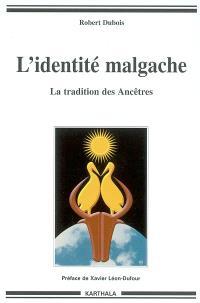 L'identité malgache : la tradition des ancêtres