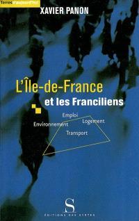 L'Ile-de-France et les Franciliens