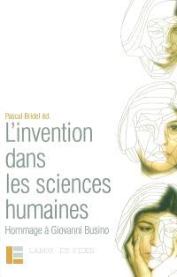 L'invention dans les sciences humaines : hommage à Giovanni Busino