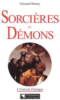 L'univers féerique. Volume 5, Sorcières et démons