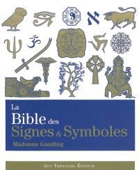 La bible des signes et des symboles