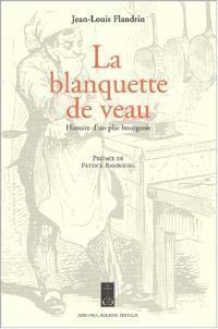 La blanquette de veau : histoire d'un plat bourgeois