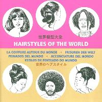 La coiffure autour du monde = Hairstyles of the world