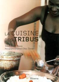 La cuisine des tribus