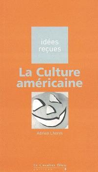 La culture américaine