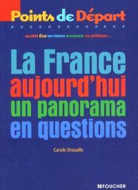 La France aujourd'hui : un panorama en questions