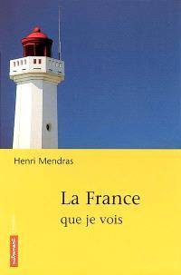 La France que je vois